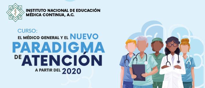 Curso: El Médico General y el Nuevo Paradigma de Atención a partir del 2020