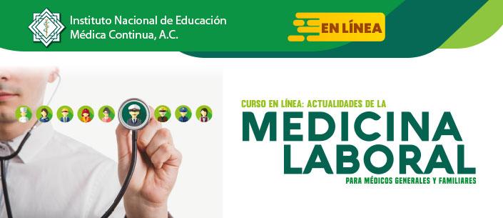 Curso en línea: Actualidades de la Medicina Laboral para médicos Generales y Familiares