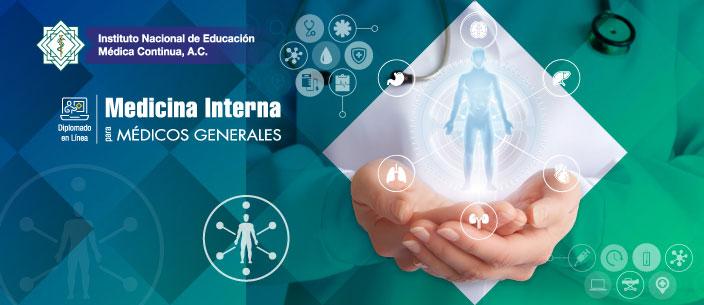 Diplomado en línea: Medicina Interna para Médicos Generales
