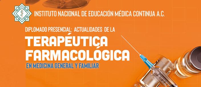 Diplomado Presencial Actualidades de la Terapéutica Farmacológica