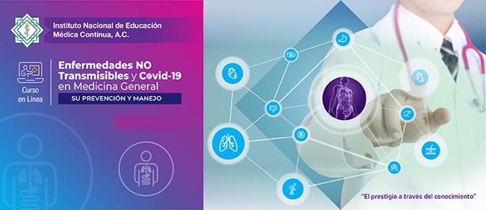 Curso: Enfermedades No Transmisibles y COVID-19 en Medicina General. Su Prevención y Manejo