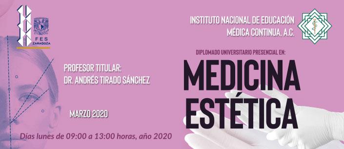 Diplomado Universitario Presencial en: MEDICINA ESTÉTICA (Lunes)
