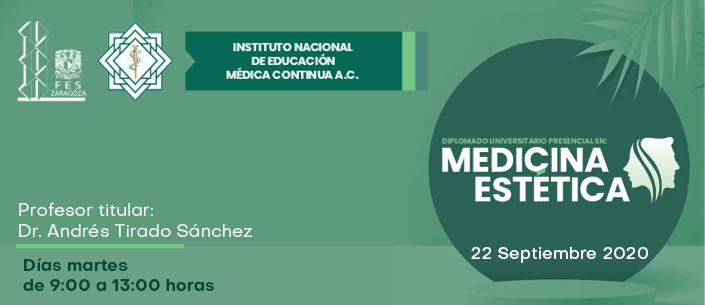 Diplomado Universitario Presencial en: MEDICINA ESTÉTICA (martes)