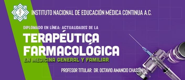 Diplomado en línea: Actualidades de la Terapéutica Farmacológica en Medicina General y Familiar