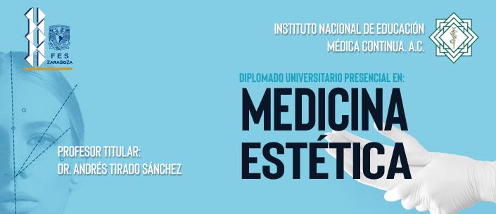 Diplomado Universitario Presencial en: Medicina Estética 2020