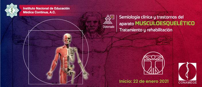 Diplomado en semiología clínica del aparato Musculoesquelético tratamiento y rehabilitación
